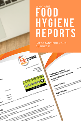 Why Are Food Hygiene Reports Important For Your Business?
