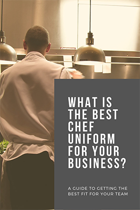 What is the Best Chef Uniform for your Business?